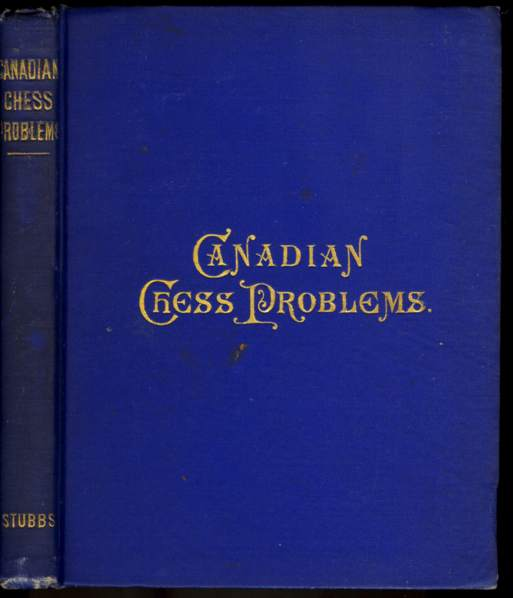 Canadian chess problems Charles F. Stubbs